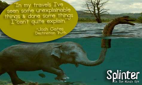 Seen Unexplainable Things - Josh Gates Quote