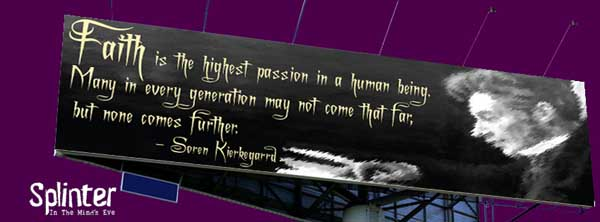 Faith is the highest passion - Kierkegaard Quote