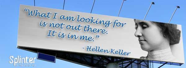 It is in me - Helen Keller Quote