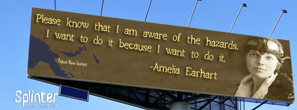 I want to do it because I want to do it - Amelia Earhart Quote