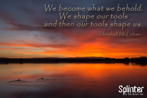 Shape Our Tools